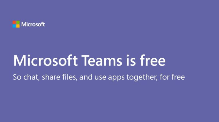 Microsoft Teams Is Now Free For Everyone – Slack Alternative