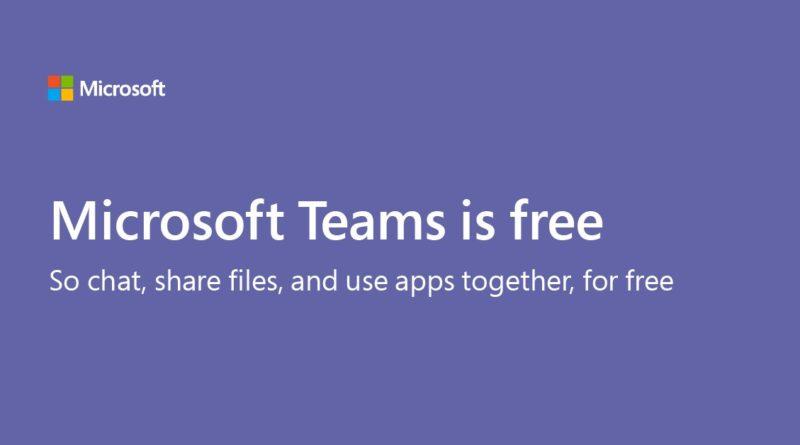 Microsoft Teams Is Now Free For Everyone – Slack Alternative