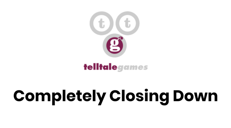 Telltale Games Completely Shutting Down This November