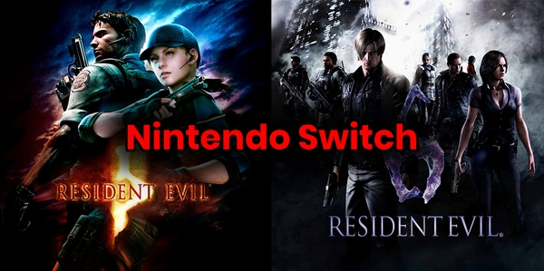 Resident Evil 5 and 6 are coming to the Nintendo Switch – Price & Release Date